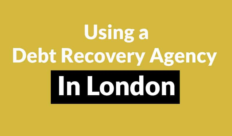debt recovery agency in London Debt Recovery Agency in London