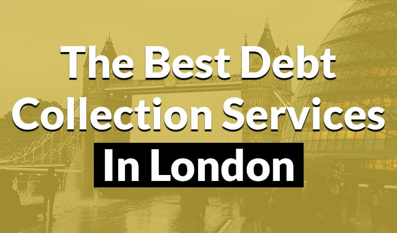 the best debt collection services in london